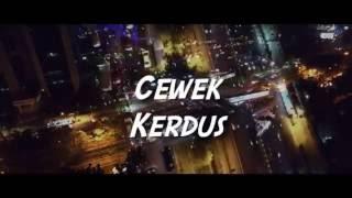 Download lagu Kemal Pahevi X Young Lex Cewek Kerdus Lirik MP3