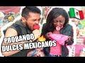 7 DULCES MEXICANOS que DEBES PROBAR | @KatherineBoyceJ