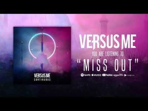 versus-me---miss-out