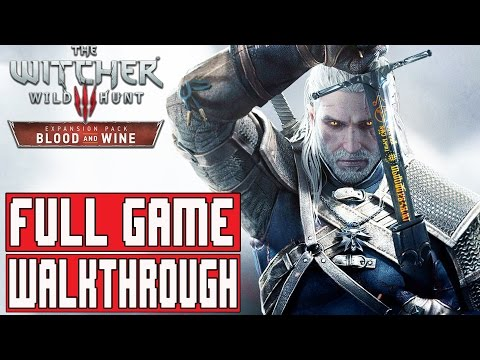 The Witcher 3 Blood and Wine Walklthrough Part 1 FULL Game [1080p] - No Commentary MAIN STORY