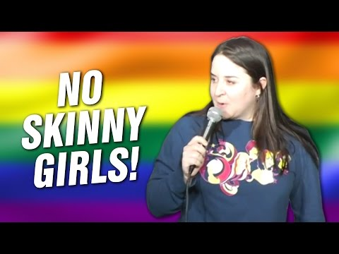 No Skinny Girls! (Stand Up Comedy)