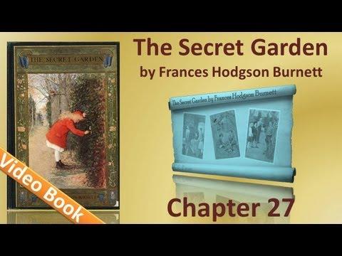 Chapter 27 - The Secret Garden by Frances Hodgson Burnett - In the Garden