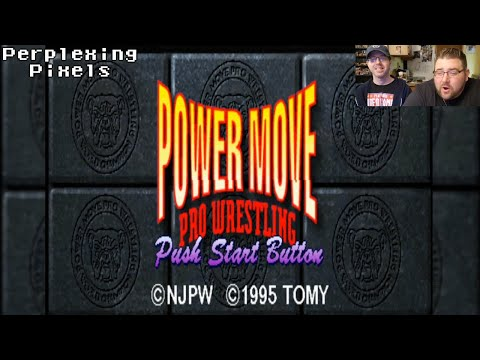 Perplexing Pixels: Power Move Pro Wrestling (PS1) (review/commentary) Ep363