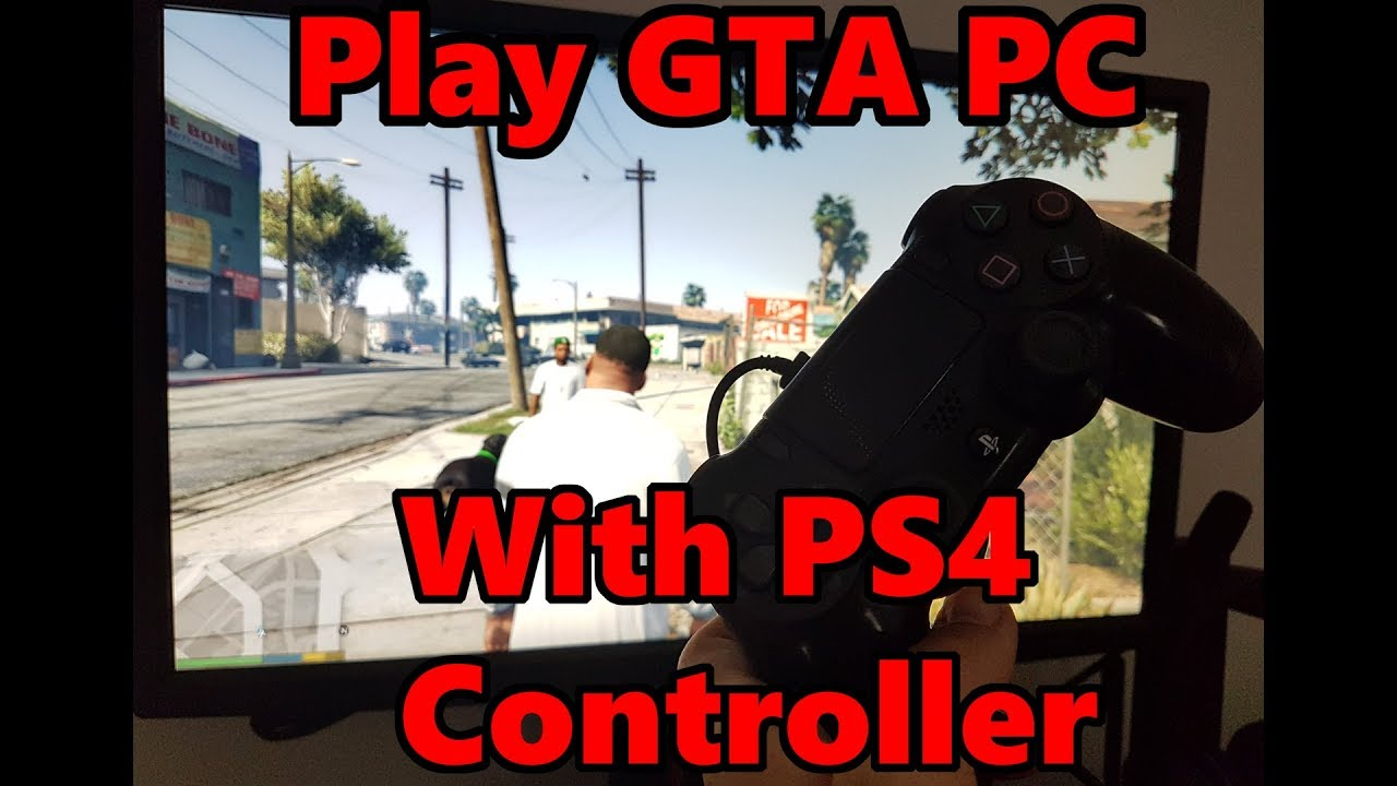 ps4 controller on pc gta v