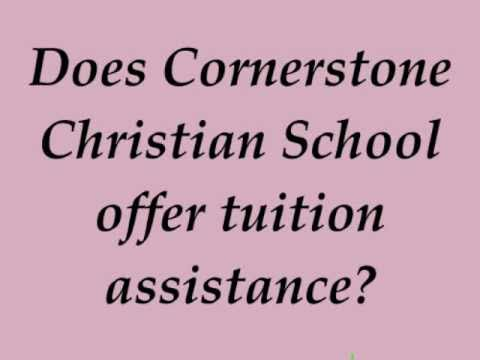 Does Cornerstone Christian School Offer Tuition Assistance?
