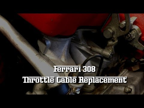 Ferrari 308 throttle cable replacement video