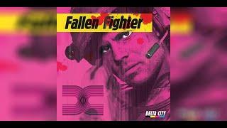DeltaCity - Fallen Fighter (Remastered)