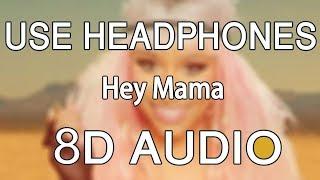 David Guetta Hey Mama 8D Audio ft Nicki Minaj, Bebe Rexha Afrojack.mp3