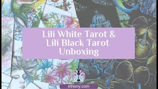 Lili White and Lili Black Tarot Unboxing and First Impressions