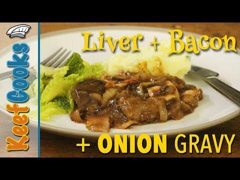 Liver & Onions | Liver & Bacon | Onion Gravy