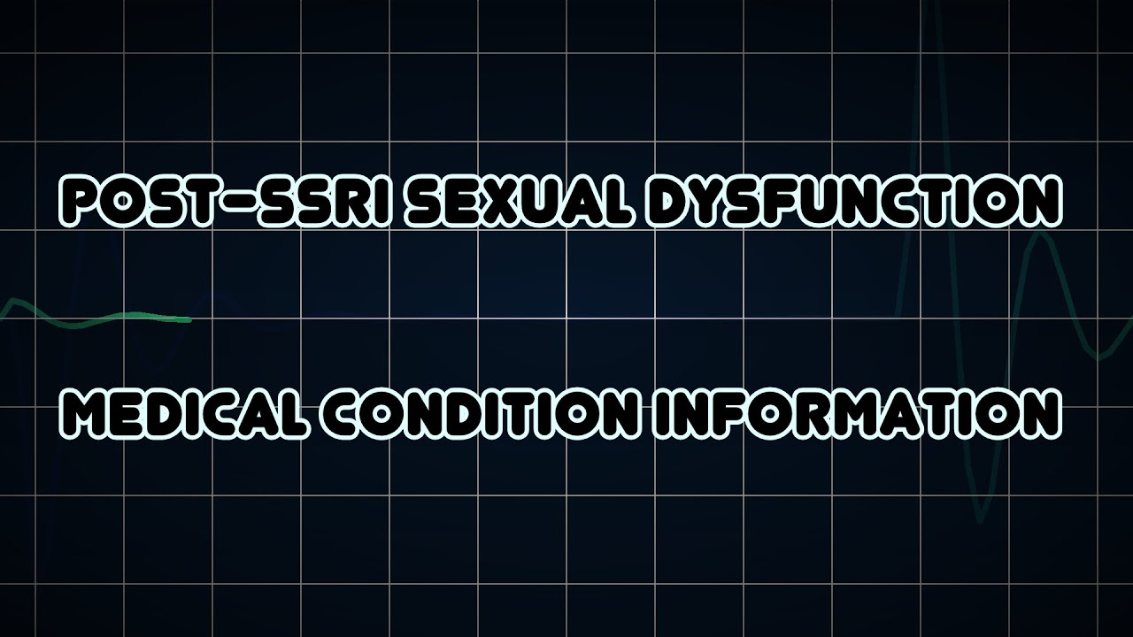 Post-ssri sexual dysfunction zoloft for anxiety