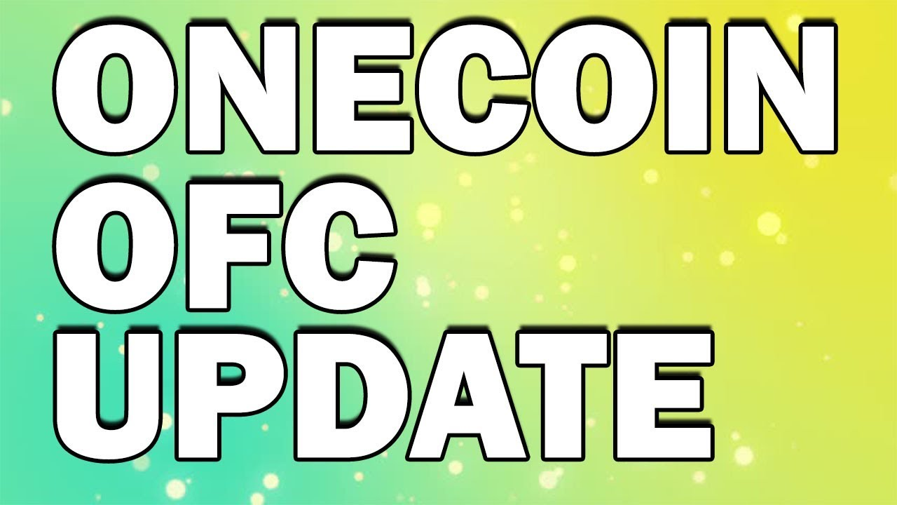 Onecoin OFC Latest update