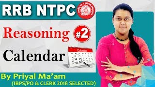 Class - 02 || Calendar || RRB NTPC || Reasoning || By Priyal Ma'am