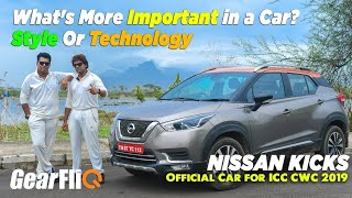 What's More Important in a Car? | Style Or Technology | Nissan Kicks Official Car for ICC CWC 2019