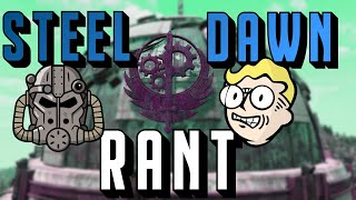 THE FALLOUT 76 STEEL DAWN RANT