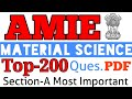 🛑 AMIE (Section-A) MATERIAL SCIENCE TOP-200 Quest.&Ans. of #Material science #amie #iei #amiestudy