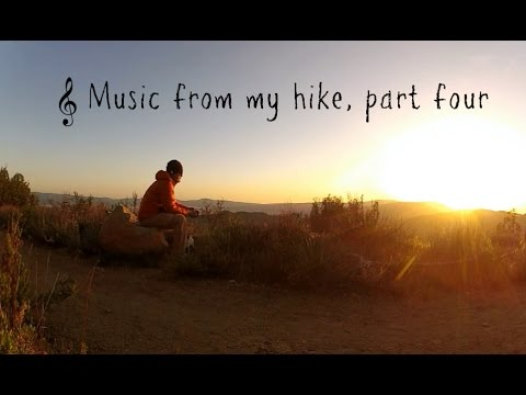 Music from my PCT hike, Part 4