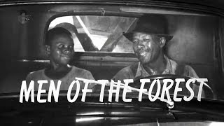 Men of the Forest (1952) | African-American Logging Family in Georgia