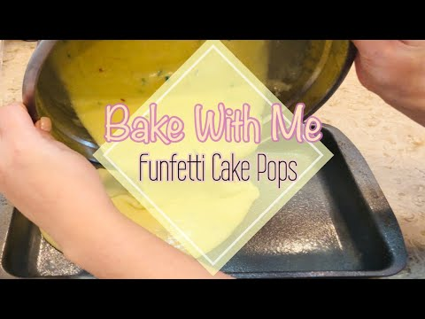 BAKE WITH ME || FUNFETTI CAKE POPS