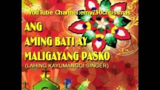 Pasko Na Naman Medley - Lahing Kayumanggi Singers