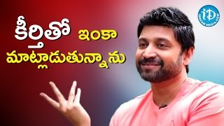 I Still Talk With My Ex-wife Keerthi Reddy - Sumanth || Talking Movies With iDream