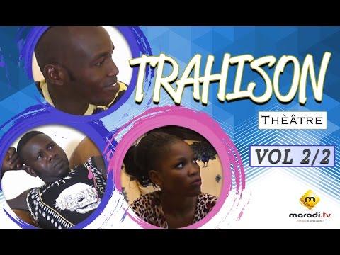 Trahison Vol 2 - Théâtre Sénégalais