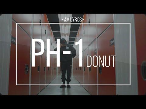 [AM Lyrics] PH-1 - Donut ft. Jay Park HAN | ROM | ENG