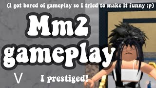 Mm2 gameplay! (I prestiged!) |roblox|
