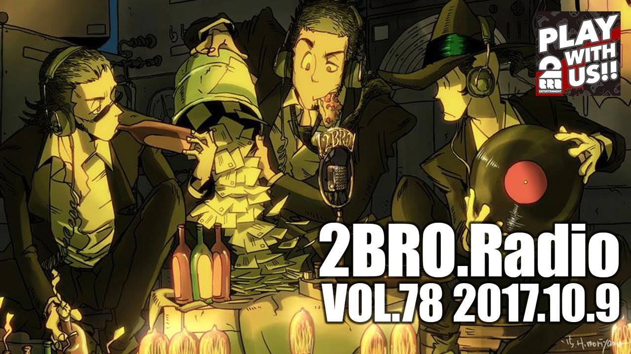 2broradio Vol 78 Youtube