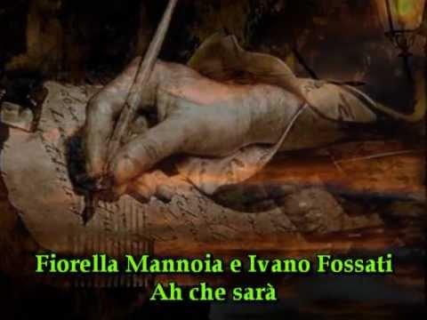 Fiorella Mannoia e Ivano Fossati-Ah che sarà