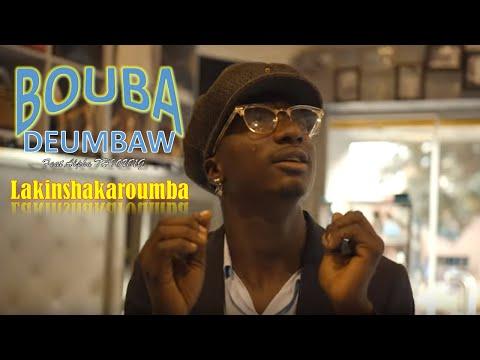 Bouba Deumbaw feat Alpha Thioung Clip Officiel Lakinsakouroumba