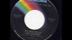 Bill Anderson and Mary Lou Turner - That's What Made Me Love You