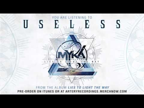 Myka, Relocate - Useless (feat. Telle Smith) (Track Video)