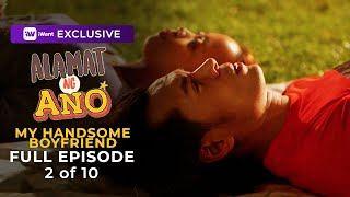 Alamat Ng Ano: My Handsome Boyfriend Full Episode | iWant Original Anthology
