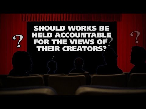 Should works be held accountable for the views of their creators? - The (Movie) Question