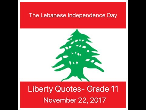 The Lebanese Independence Day: Liberty Quotes