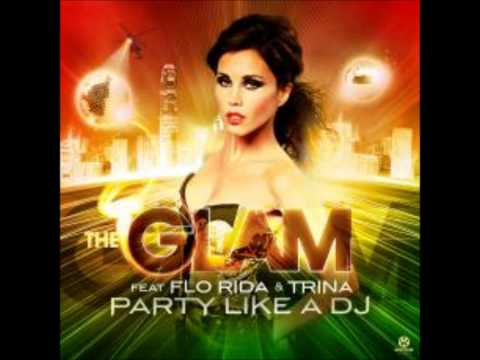 The Glam feat. Flo Rida, Trina & Dwayne - Party Like A Dj (Radio Killers Mix Edit).wmv
