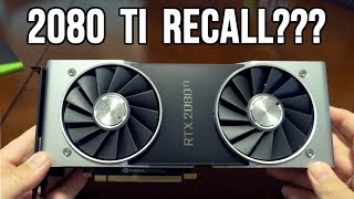 NVIDIA RTX 2080 Ti DELISTED - Is a RECALL Coming?