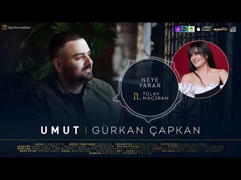 Gürkan Çapkan feat Tülay Maciran - Neye yarar  [ Umut © 2021 ]