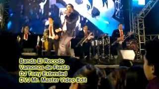 Banda El Recodo Vamonos de Fiesta DVJ Mr Master Video DJ Tony Extended