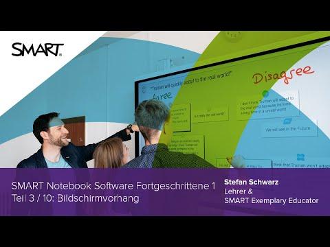 Bildschirmvorhang: Fortgeschrittene 1 Teil 3/10 - SMART Notebook Software