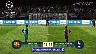FC BARCELONA vs TOTTENHAM | UEFA Champions League - UCL | Penalty Shootout | PES 2019