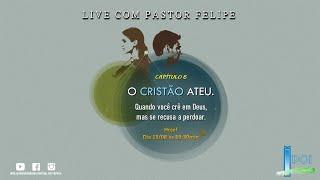 IP Central de Itapeva - Live com Pastor Felipe - 13/08/20 - Quinta-feira