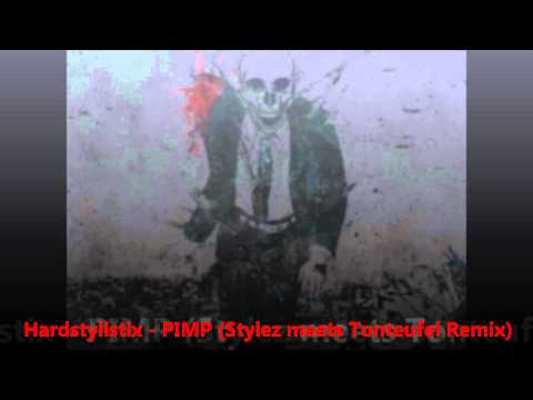 Hardstylistix - PIMP (Stylez meets Tonteufel Remix)