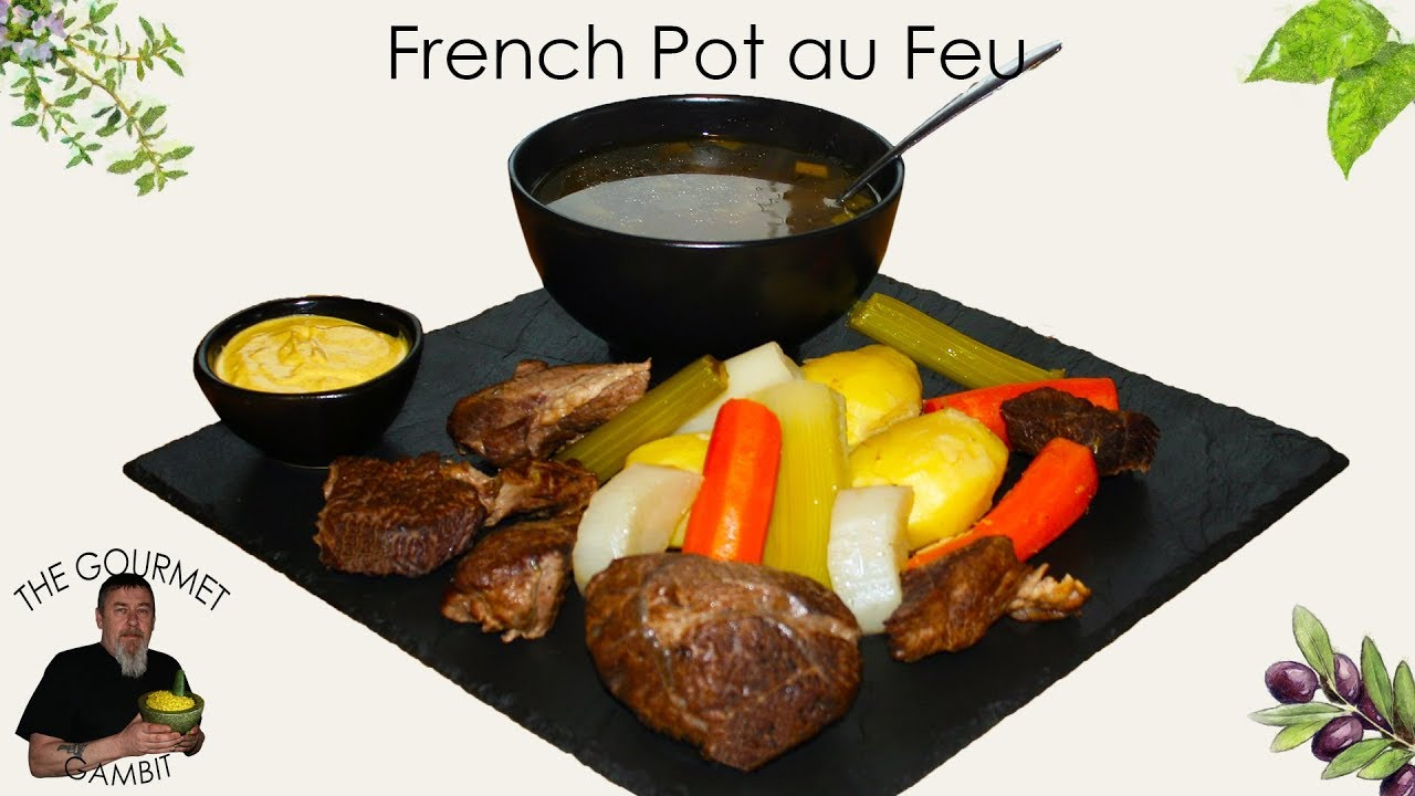 French Pot Au Feu A Classic Winter Dish Youtube