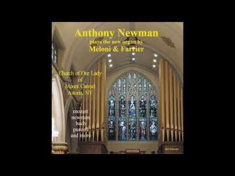 Anthony Newman plays the 2016 Meloni & Farrier Organ, Our La