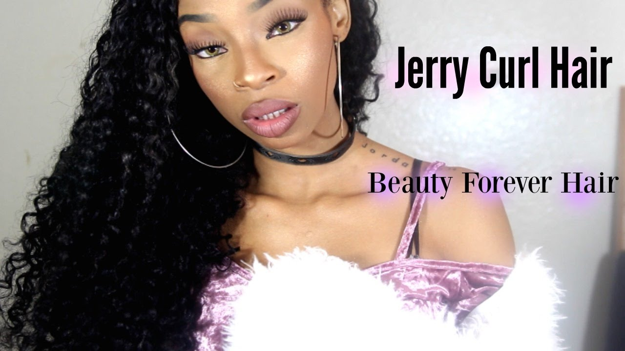 All About My Jerry Curl Hair! (BeautyForeverHair)