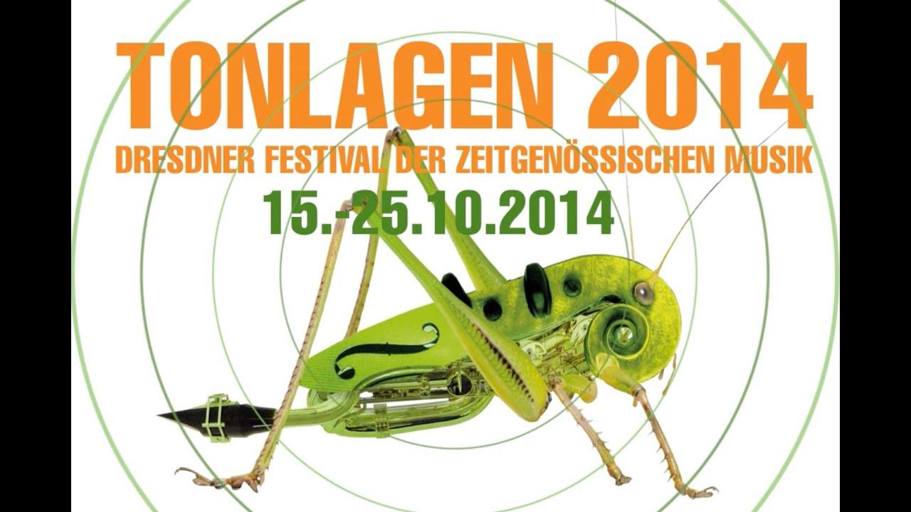 TONLAGEN 2014 – Dresdner Festival der zeitgenössischen Musik