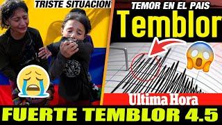 ➕ ULTIMA HORA HACE UNAS HORAS Sacudon en Colombia por temblor de esta tarde - ALERTA NACIONAL
