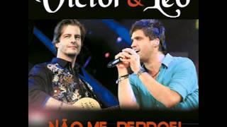 Victor e Leo - Não Me Perdoei